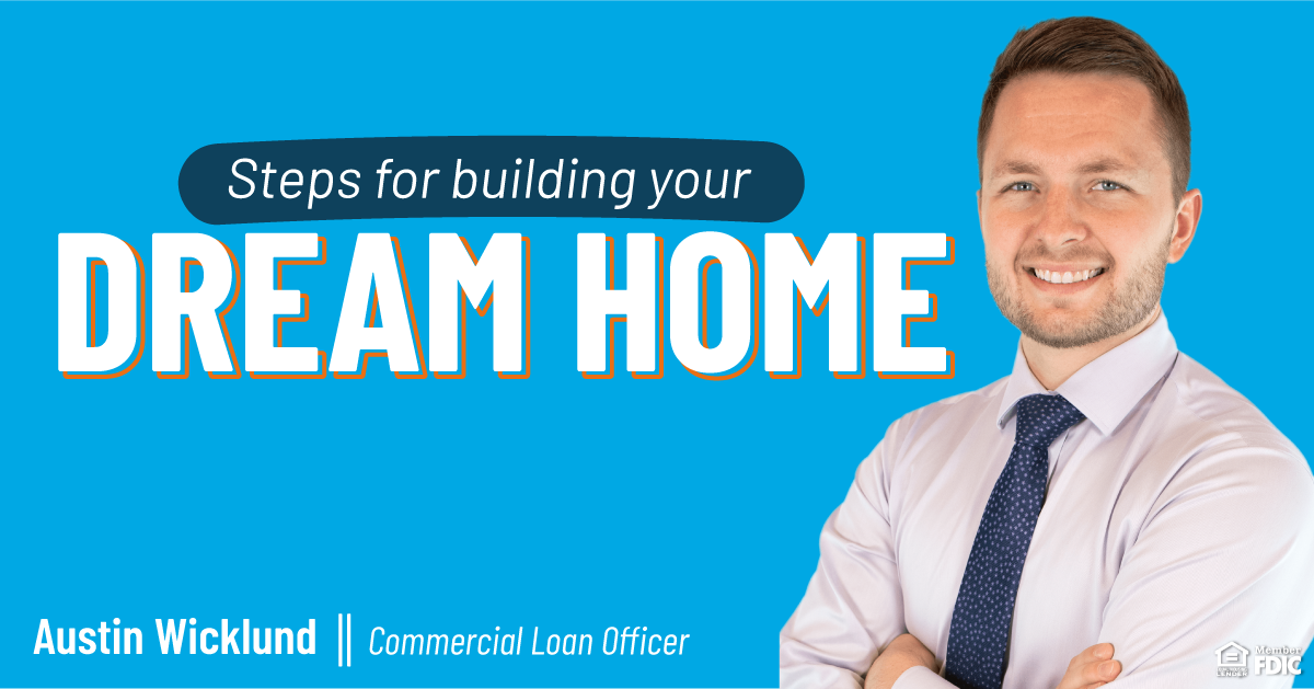 Helpful first steps to help guide you to building your dream home.